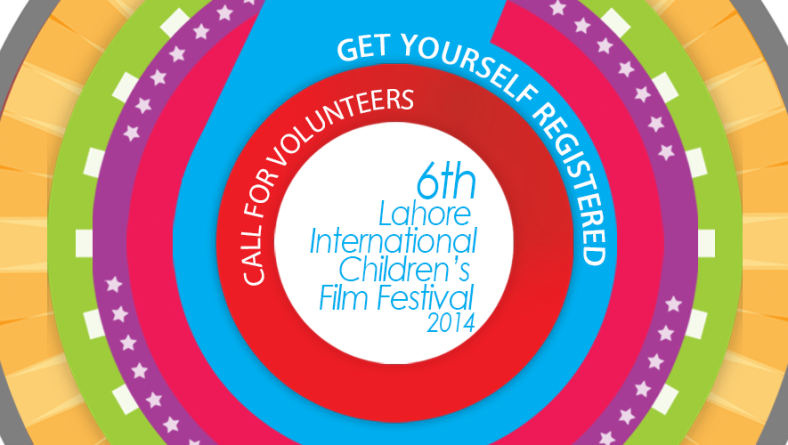 Call For Volunteers – 6th Lahore International Children's Film Festival