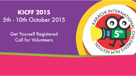 Call for Volunteers – 5th Karachi Intl. Children's Film Festival 2015