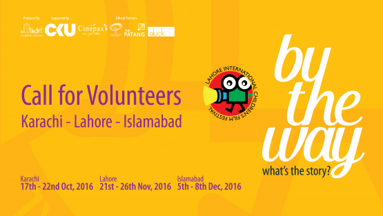 Call For Volunteers – 8th Lahore International Children's Film Festival
