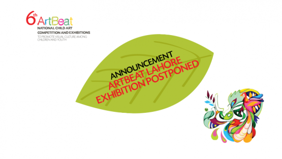Postponing ArtBeat Lahore Exhibition Scheduled on Friday 17th Feb