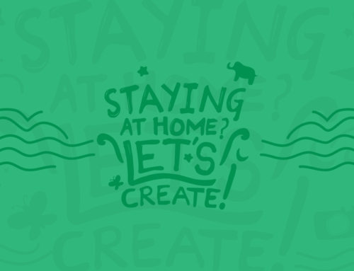 Staying at Home? Let's Create!
